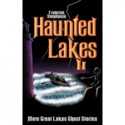 Haunted Great Lakes II
